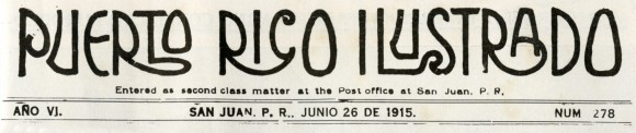 from Puerto Rico Ilustrado, 1915, No. 278