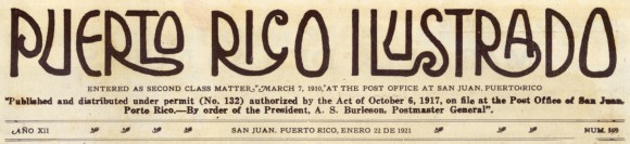 from Puerto Rico Ilustrado, 1921, No. 569