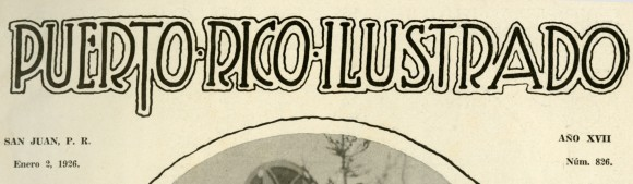 from Puerto Rico Ilustrado, 1926, No. 826