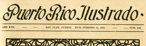 from Puerto Rico Ilustrado, 1926, No. 832