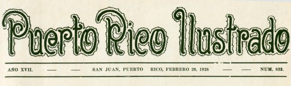 from Puerto Rico Ilustrado, 1926, No. 833